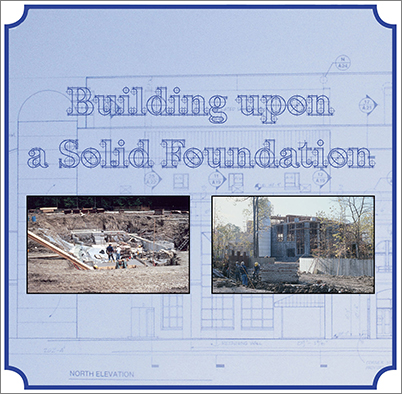 Building upon a Solid Foundation
