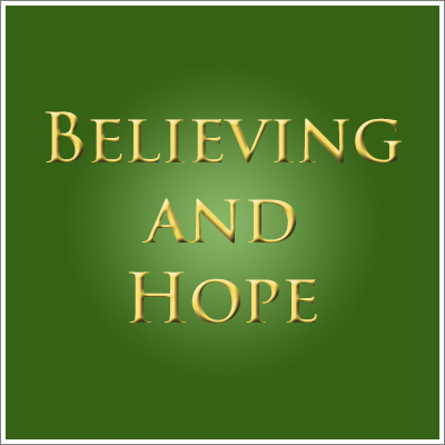 What Is the Difference between Believing and Hope?