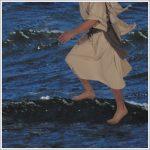 Believing: He Walked on Water
